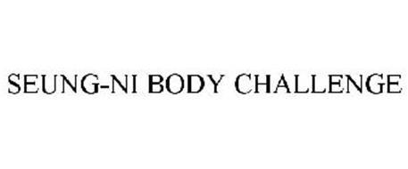SEUNG-NI BODY CHALLENGE