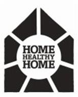 HOME HEALTHY HOME