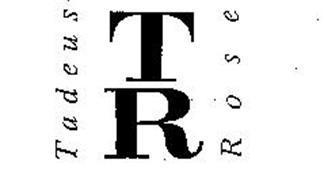 TR TADEUS ROSE