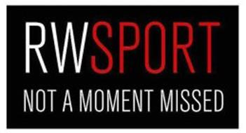RWSPORT NOT A MOMENT MISSED