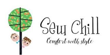 SEW CHILL COMFORT WITH STYLE
