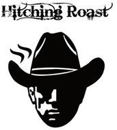 HITCHING ROAST