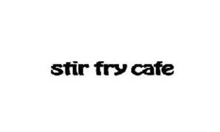STIR FRY CAFE