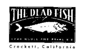 The Dead Fish Crab House And Prime Rib Crockett