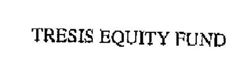 TRESIS EQUITY FUND