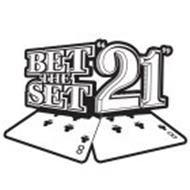 "BET THE SET ""21"" 8 8"