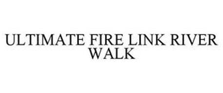 ULTIMATE FIRE LINK RIVER WALK