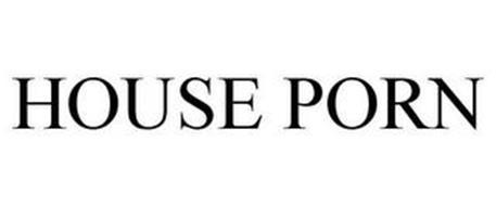 HOUSE PORN