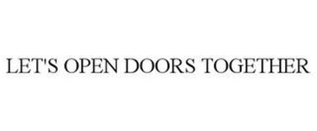 LET'S OPEN DOORS TOGETHER