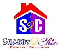 S2C SHABBY 2 CHIC PROPERTY SOLUTIONS