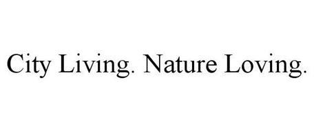 CITY LIVING. NATURE LOVING.