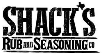 SHACK'S RUB AND SEASONING CO
