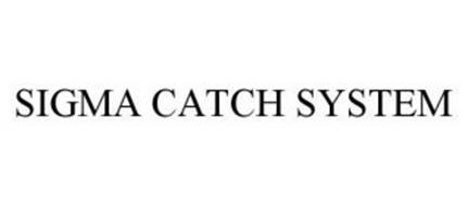SIGMA CATCH SYSTEM