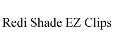 Redi Shade Ez Clips Trademark Of Shades Unlimited Inc
