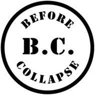 BEFORE B.C. COLLAPSE