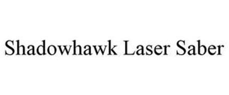 SHADOWHAWK LASER SABER