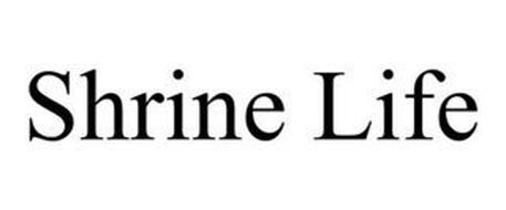 SHRINE LIFE