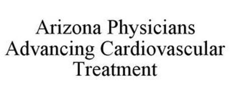 ARIZONA PHYSICIANS ADVANCING CARDIOVASCULAR TREATMENT