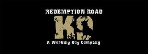 REDEMPTION ROAD K9 A WORKING DOG COMPANY