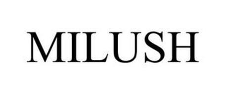 MILUSH