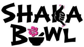 SHAKA BOWL