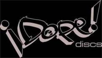 DOPE DISCS!