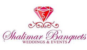 S SHALIMAR BANQUETS WEDDINGS & EVENTS