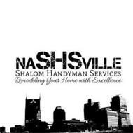 NASHSVILLE SHALOM HANDYMAN SERVICES REMODELING YOUR HOME WITH EXCELLENCE