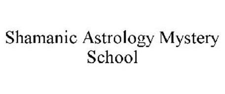 SHAMANIC ASTROLOGY MYSTERY SCHOOL