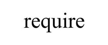 REQUIRE