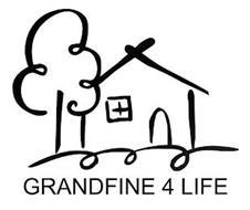 GRANDFINE 4 LIFE