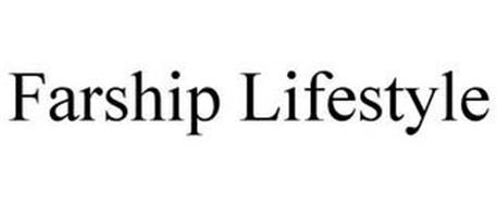 FARSHIP LIFESTYLE