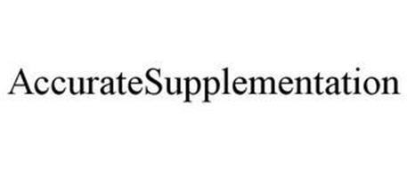ACCURATESUPPLEMENTATION