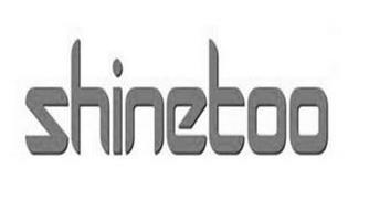 SHINETOO