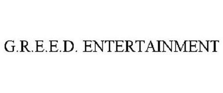 G.R.E.E.D. ENTERTAINMENT
