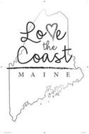 LOVE THE COAST MAINE