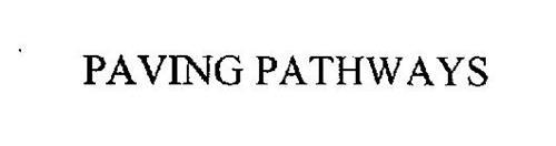 PAVING PATHWAYS