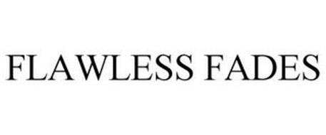 FLAWLESS FADES