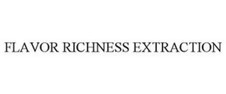 FLAVOR RICHNESS EXTRACTION