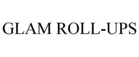 GLAM ROLL-UPS