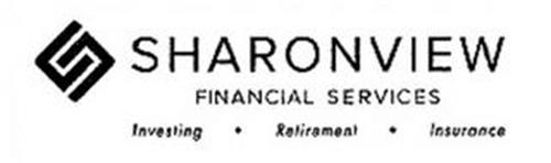 S SHARONVIEW FINANCIAL SERVICES INVESTING · RETIREMENT · INSURANCE