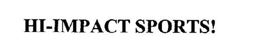 HI-IMPACT SPORTS!
