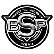 PROTECT YOUR INTEGRITY BSP WEAR