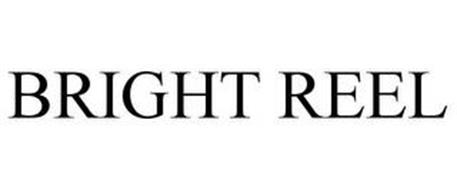 BRIGHT REEL