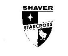 SHAVER STARCROSS