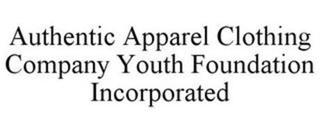 AUTHENTIC APPAREL CLOTHING CO. YOUTH FOUNDATION INCORPORATED