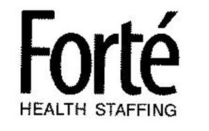 FORTÉ HEALTH STAFFING