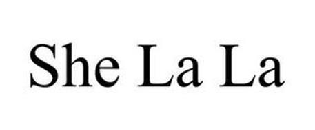 SHE LA LA