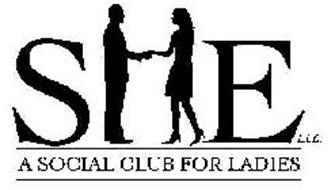SHE L.L.C. A SOCIAL CLUB FOR LADIES