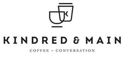 K KINDRED & MAIN COFFEE + CONVERSATION
